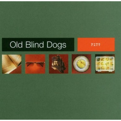 Old Blind Dogs FIT CD