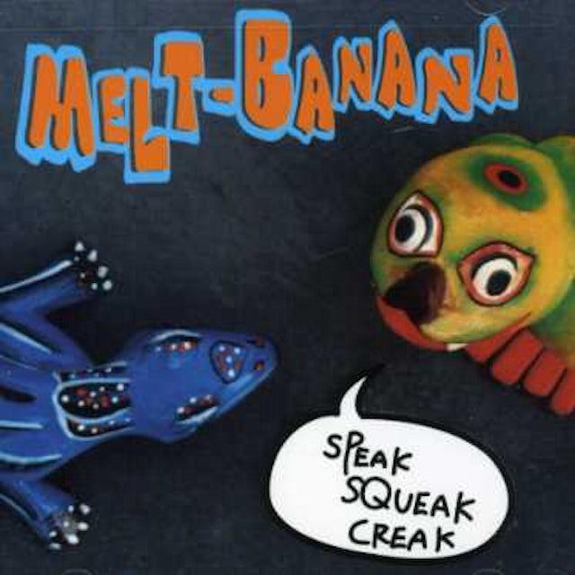 Melt Banana SPEAK SQUEAK CD
