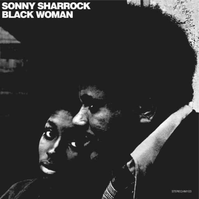 Sonny Sharrock BLACK WOMAN Vinyl Record