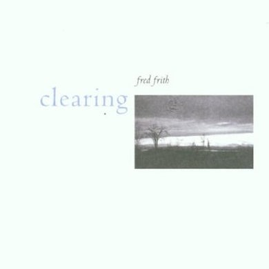 Fred Frith CLEARING CD