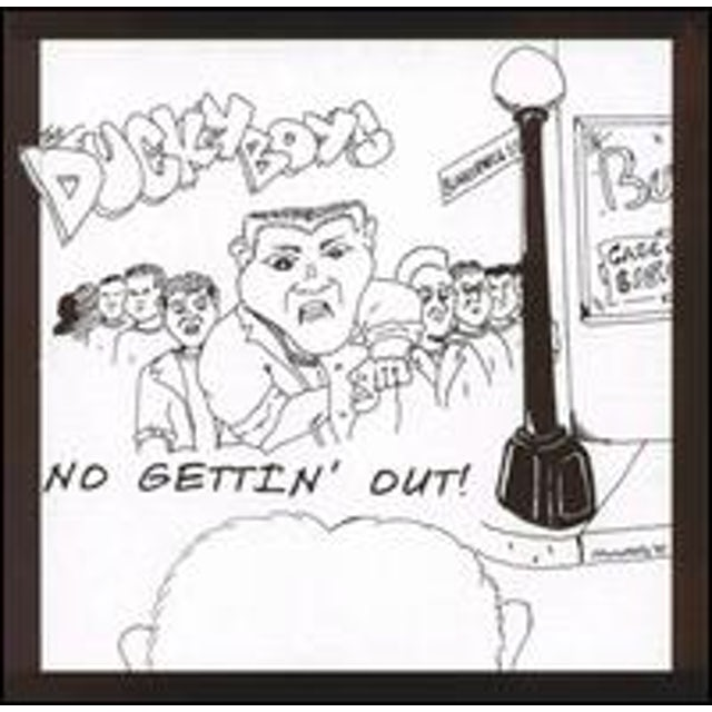 Ducky Boys NO GETTIN OUT CD