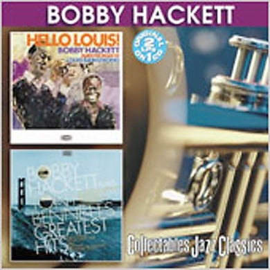 Bobby Hackett HELLO LOUIS / PLAYS TONY BENNETT'S GREATEST HITS CD