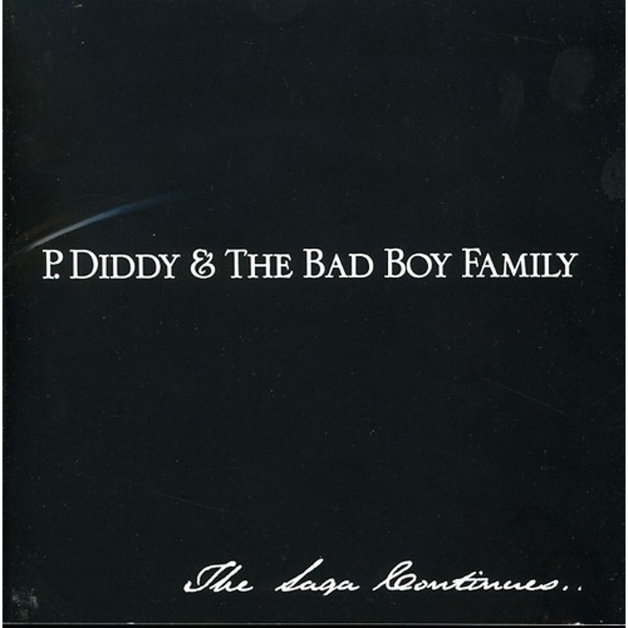 P Diddy The Bad Boy Family The Saga Continues Cd