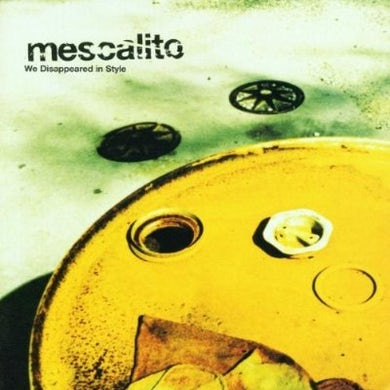 Mescalito WE DISAPPEARED IN STYLE CD