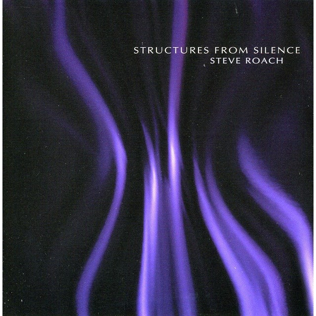 Steve Roach STRUCTURES FROM SILENCE (2001 EDT) CD