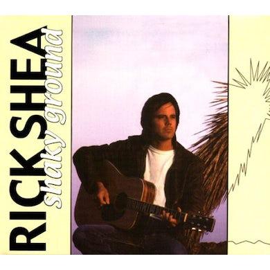 Rick Shea SHAKY GROUND CD