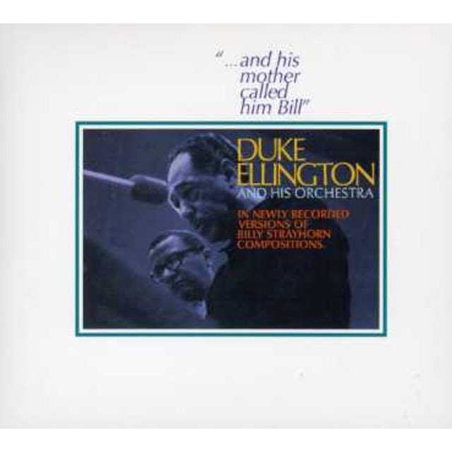 Duke Ellington HIS MOTHER CALLED HIM BILL CD