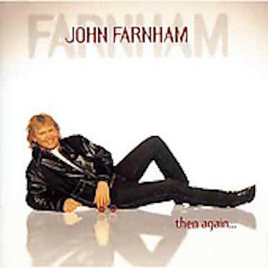 John Farnham THEN AGAIN CD