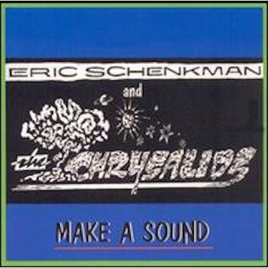 Eric Schenkman MAKE A SOUND CD
