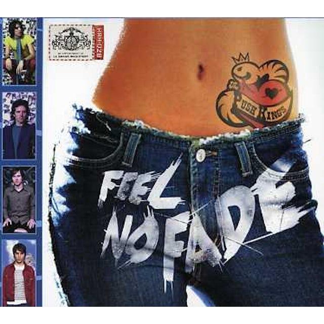 Push Kings FEEL NO FADE CD