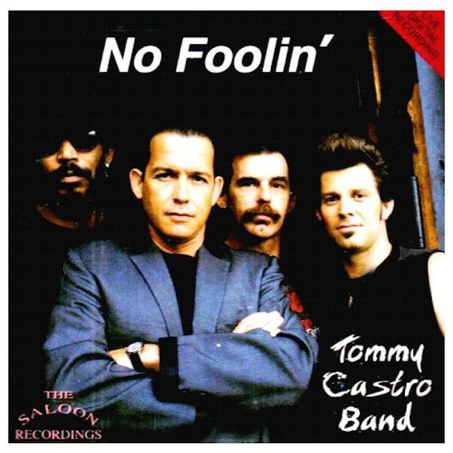 Tommy Castro NO FOOLIN CD