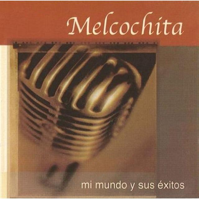 Melcochita MI MUNDO Y SUS EXITOS CD