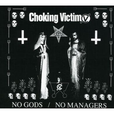 Choking Victim NO GODS NO MANAGERS CD