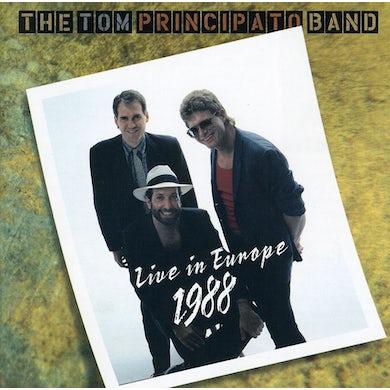 Tom Principato LIVE IN EUROPE 1988 CD