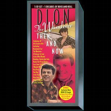 Dion WANDERER: THEN & NOW CD