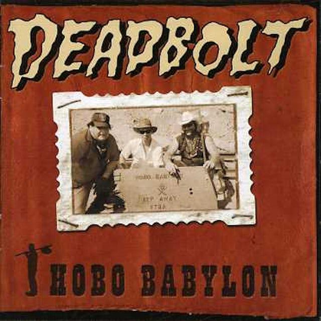 Deadbolt HOBO BABYLON CD