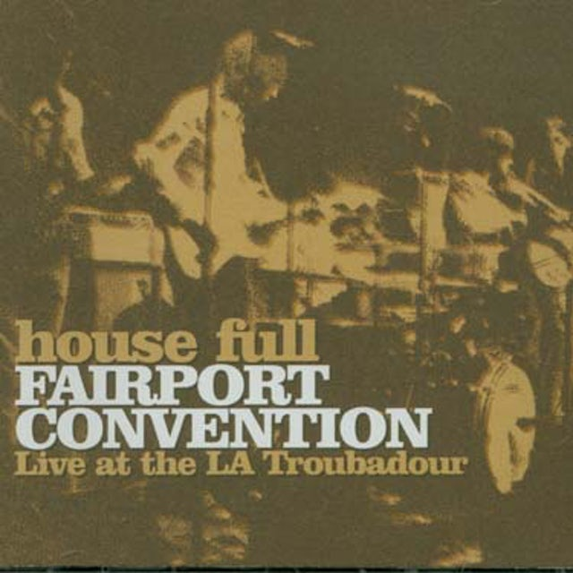 Fairport Convention HOUSE FULL CD