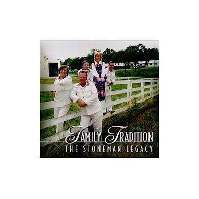Stonemans FAMILY TRADITION: THE STONEMAN LEGACY CD