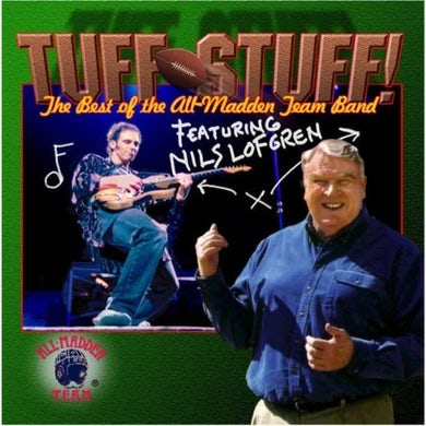 Nils Lofgren TUFF STUFF THE BEST OF THE ALL MADDEN TEAM BAND CD