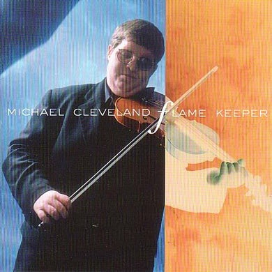 Michael Cleveland FLAME KEEPER CD