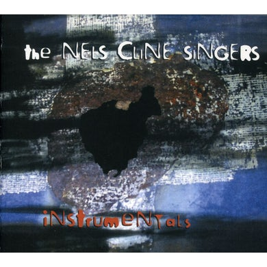 Nels Cline INSTRUMENTALS CD