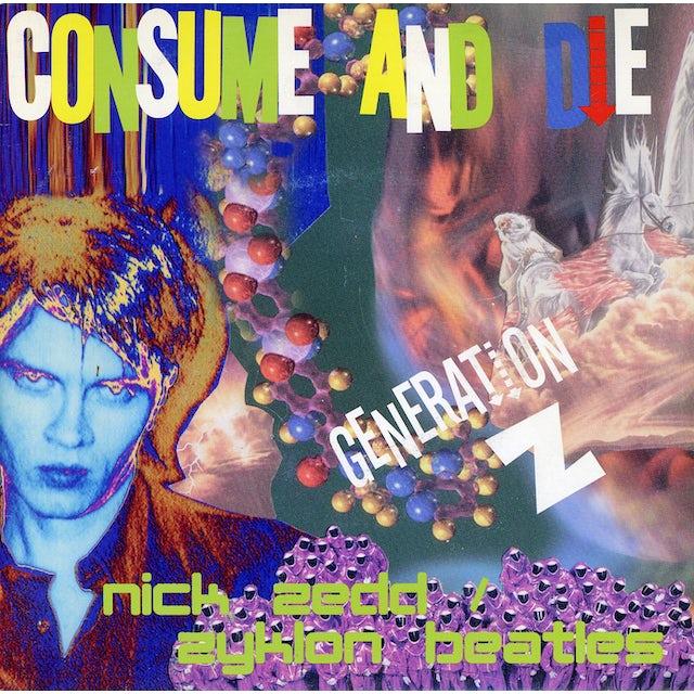 Nick Zedd CONSUME & DIE Vinyl Record