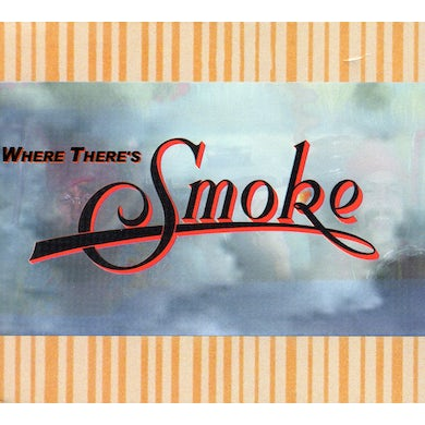 WHERE THERE'S SMOKE THERE'S CHEECH & CHONG CD