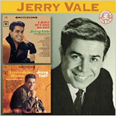 Jerry Vale I HAVE BUT ONE HEART / ARRIVEDERCI ROMA CD