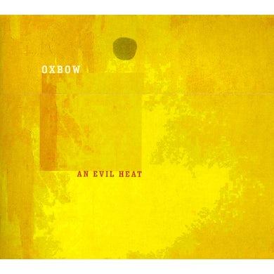 Oxbow EVIL HEAT CD