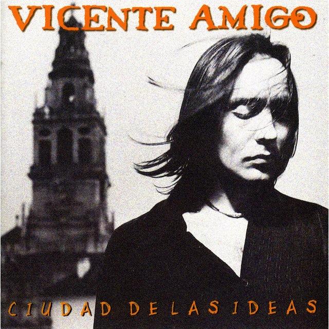 Vicente Amigo CIUDAD DE LAS IDEAS CD