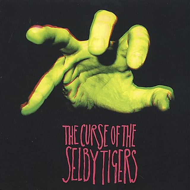 CURSE OF THE SELBY TIGERS CD