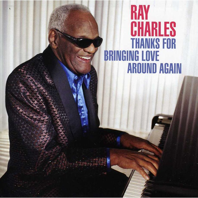 Ray Charles THANKS FOR BRINGING LOVE AROUND AGAIN CD