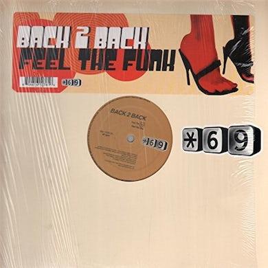 Back 2 Back FEEL THE FUNK Vinyl Record