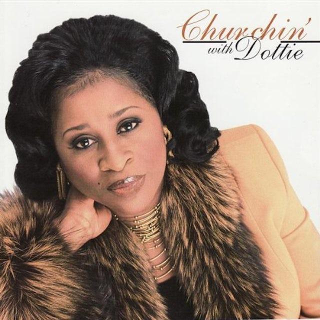 Dottie Peoples CHURCHIN CD