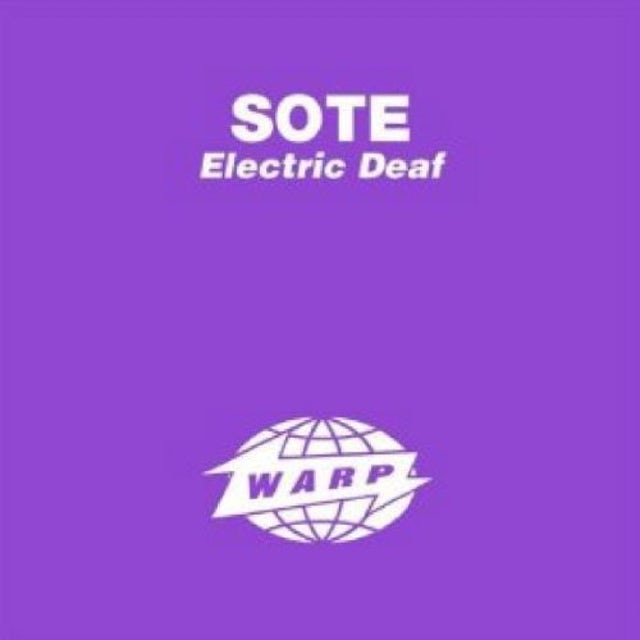 Sote ELECTRIC DEAF Vinyl Record