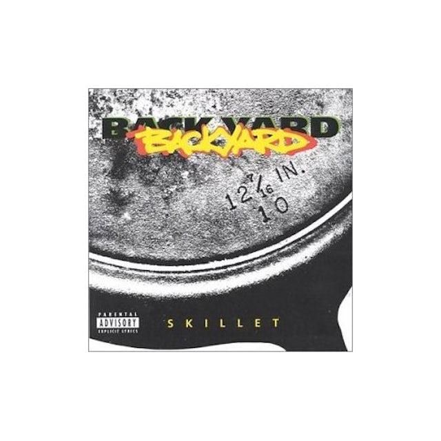 Backyard Band SKILLET CD