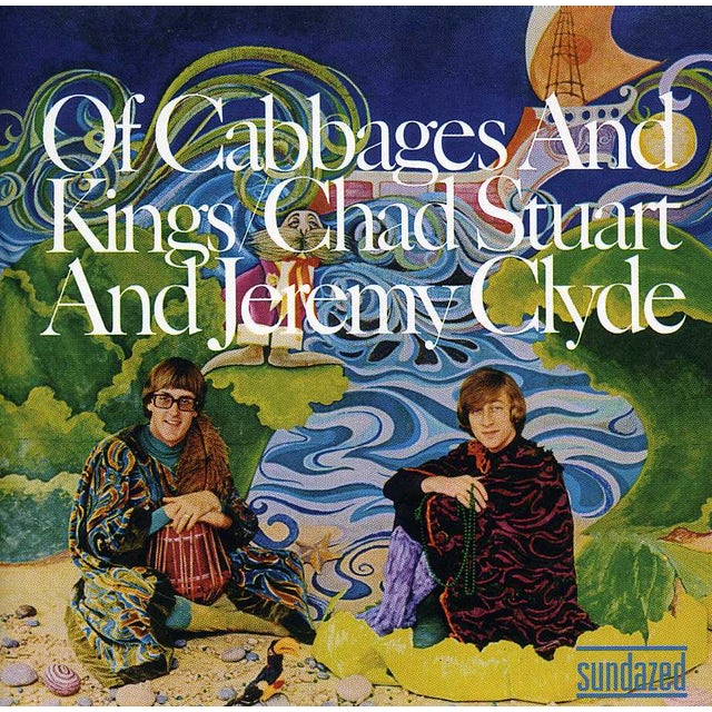 Chad & Jeremy OF CABBAGES & KINGS CD