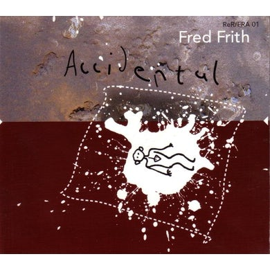 Fred Frith ACCIDENTAL CD
