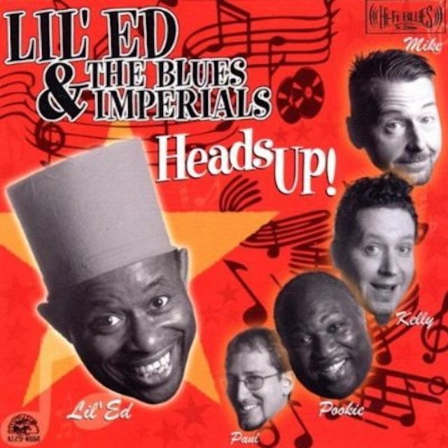 Lil Ed & The Blues Imperials HEADS UP CD