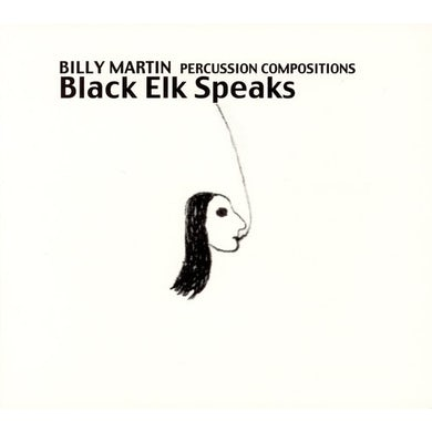 Billy Martin BLACK ELK SPEAKS: PERCUSSION COMPOSITIONS & IMPR CD