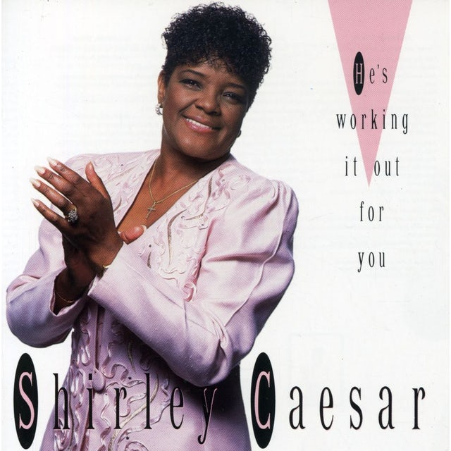 Shirley Caesar HE'S WORKING OUT CD