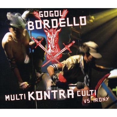 Gogol Bordello MULTI KONTRA CULT VS IRONY CD