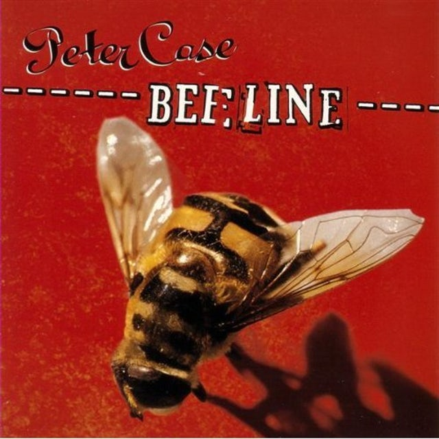 Peter Case BEELINE CD