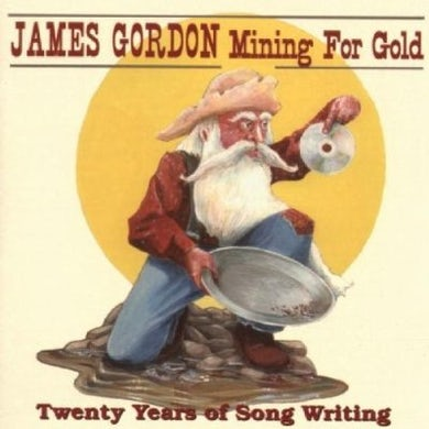 MINING FOR GOLD: TWENTY YEARS OF SONGWRITING CD