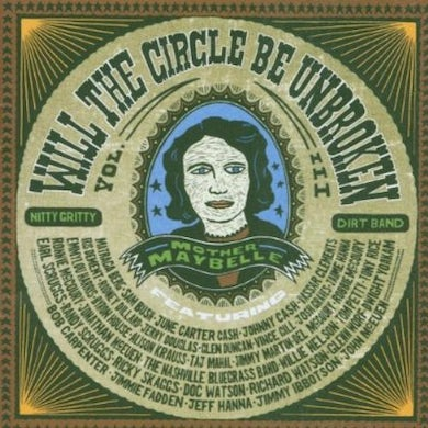 Nitty Gritty Dirt Band WILL THE CIRCLE BE UNBROKEN 3 CD