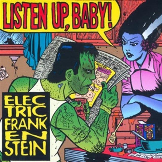 Electric Frankenstein LISTEN UP BABY CD