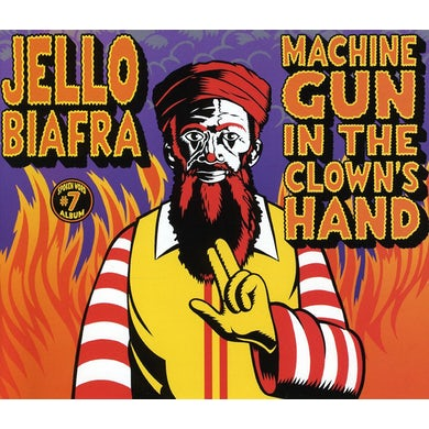 Jello Biafra MACHINE GUN IN THE CLOWNS HAND CD