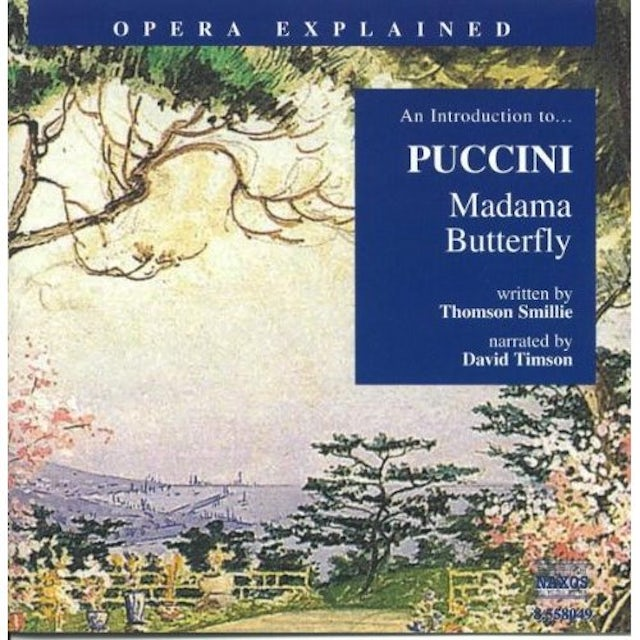 MADAMA BUTTERFLY: INTRODUCTION TO PUCCINI CD