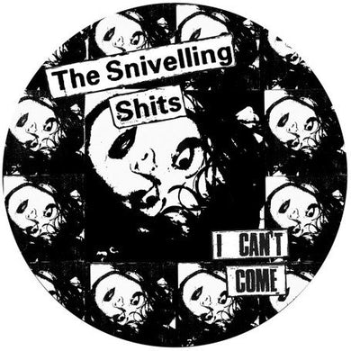 Snivelling Shits I CAN'T COME CD