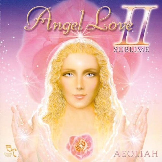 Aeoliah ANGEL LOVE II: SUBLIME CD